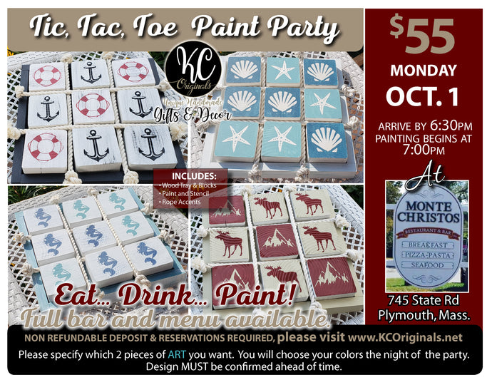 Monte Christos Tic Tac Toe Paint Party - DEPOSIT - $30 balance will be due night of party