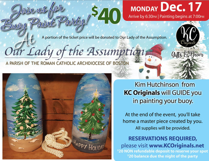 Our Lady of the Assumption Buoy Paint Party-$20 balance will be due the night of the event