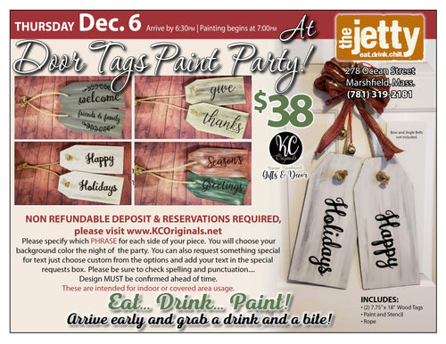 The Jetty Door Tag Paint Party - DEPOSIT - $20 balance will be due night of party
