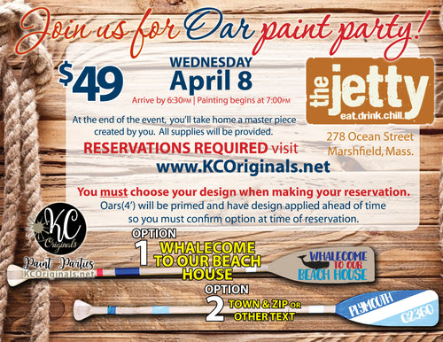 The Jetty Oar Paint Party - DEPOSIT $20 balance will be due night of party