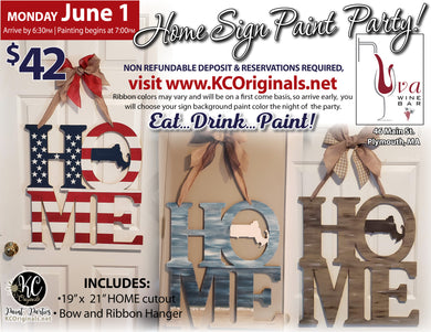 HOME Sign Paint Party - Uva Wine Bar - DEPOSIT - $20 Balance will be due night of party