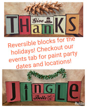 McSwiggans Holiday Blocks Paint Party - DEPOSIT - $20 balance will be due night of party
