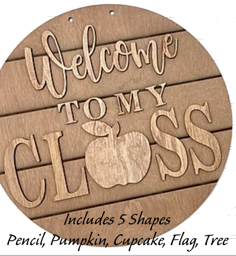 PREORDER - DIY Interchangeable -Welcome To My Class Sign