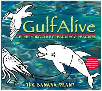 "The Banana Plant ""GulfAlive"" Kid's Music CD - GRAMMY NOMINATED - The Creativity Institute"