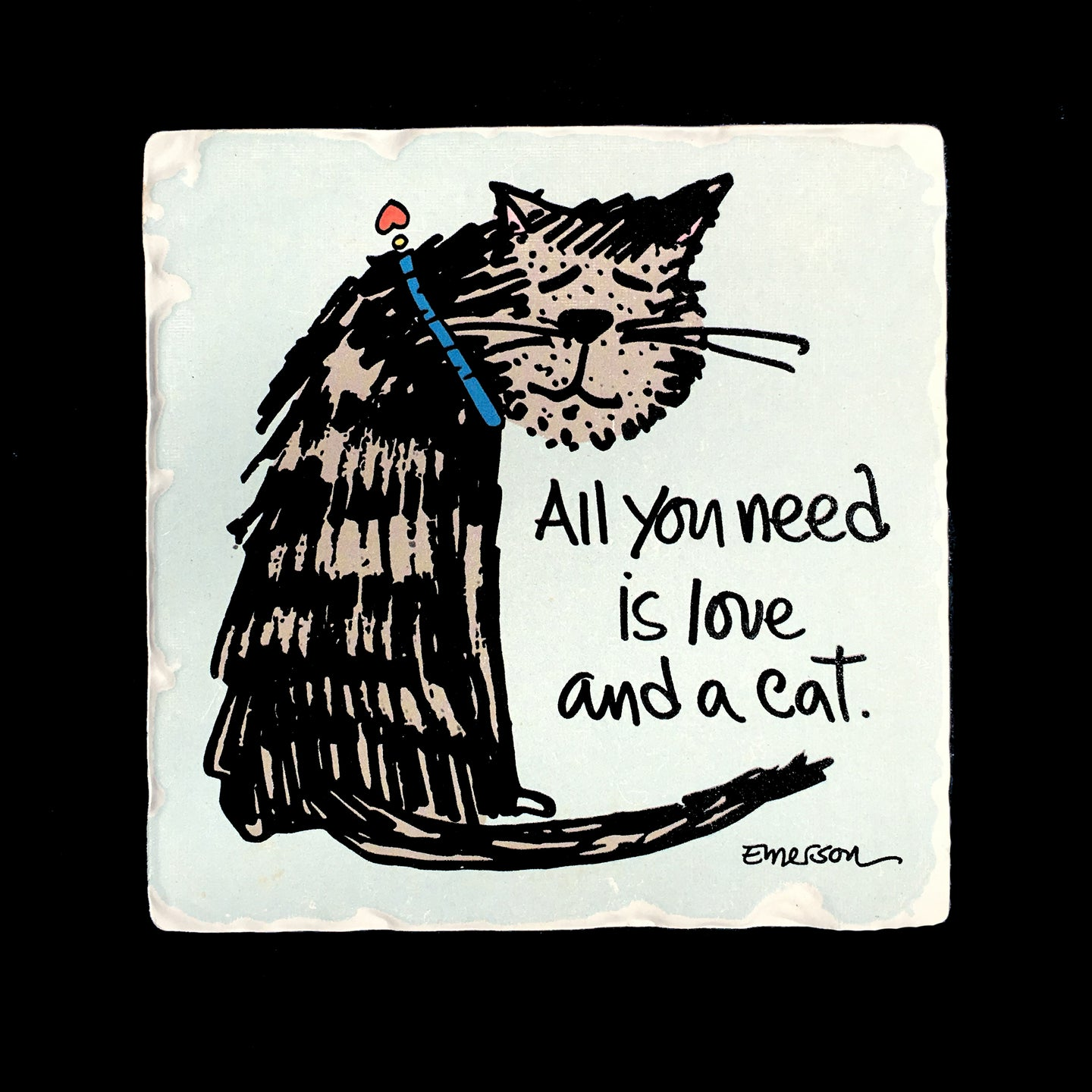 All You Need Is Love & A Cat! - Coaster