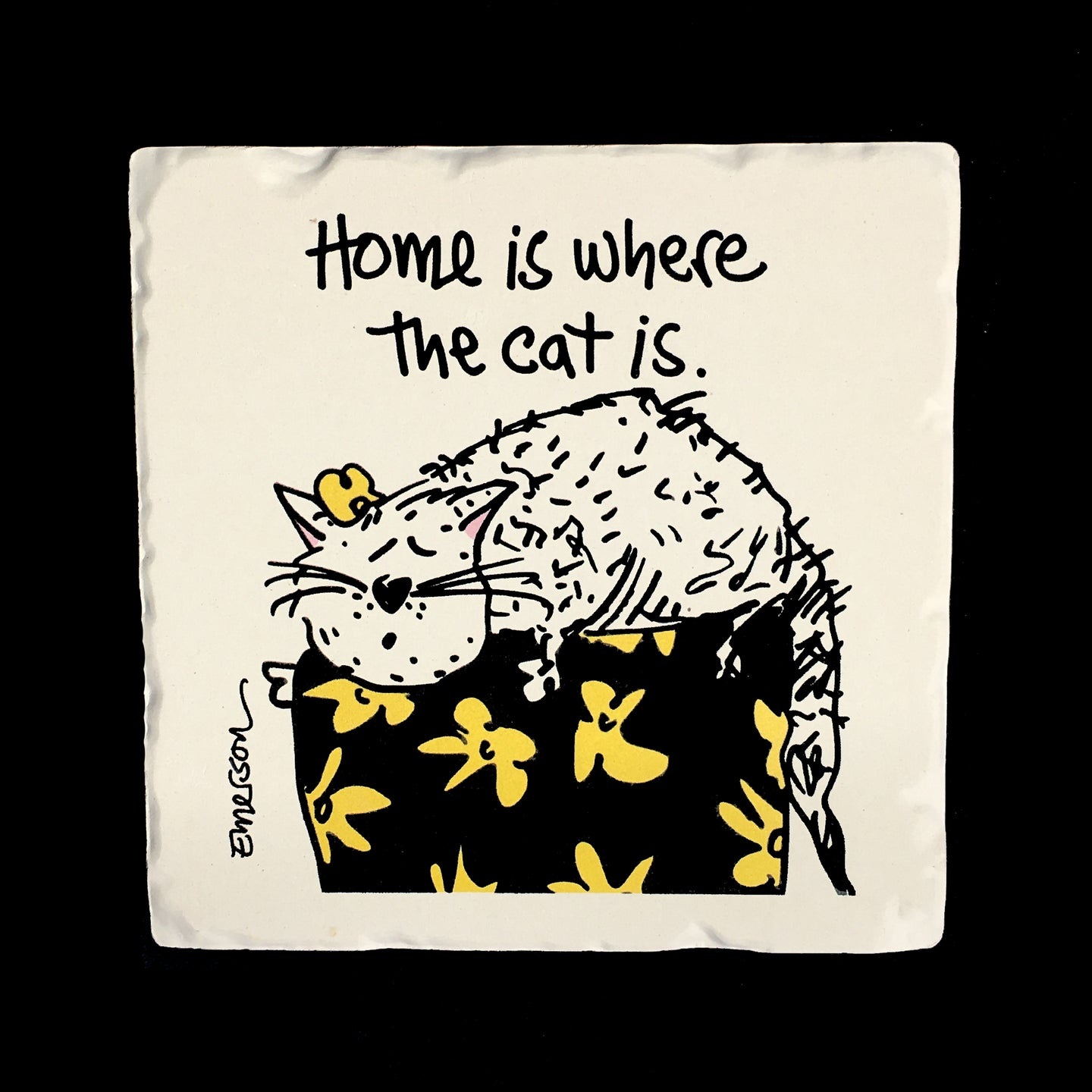 Home is where the cat is. Coaster