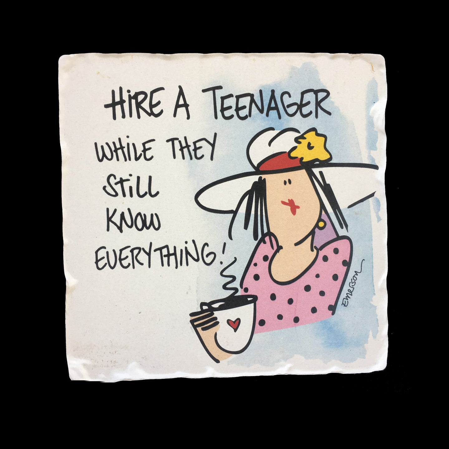 Hire a Teenager... Coaster
