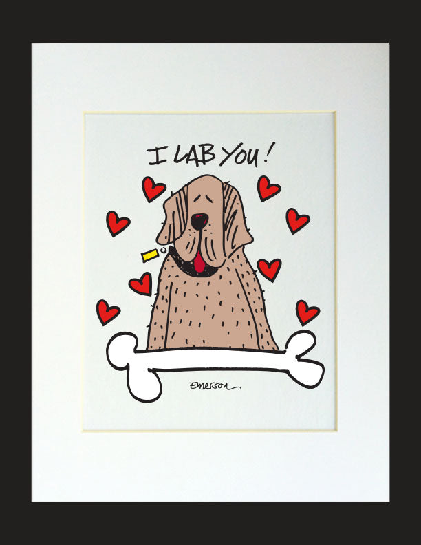 I Lab You! Matted Print