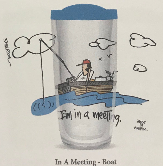 I'm in a meeting Fishing Tumbler