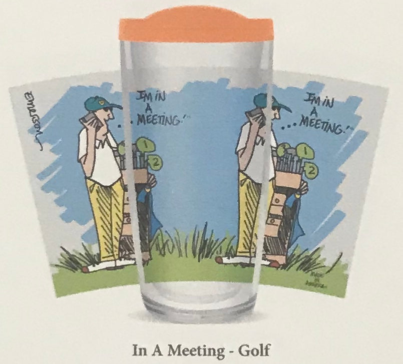 I'm in a meeting Golf Tumbler