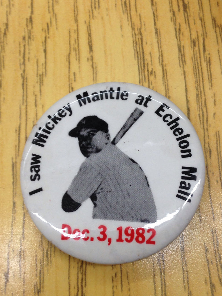 I saw Mickey Mantle Collectible Button FT