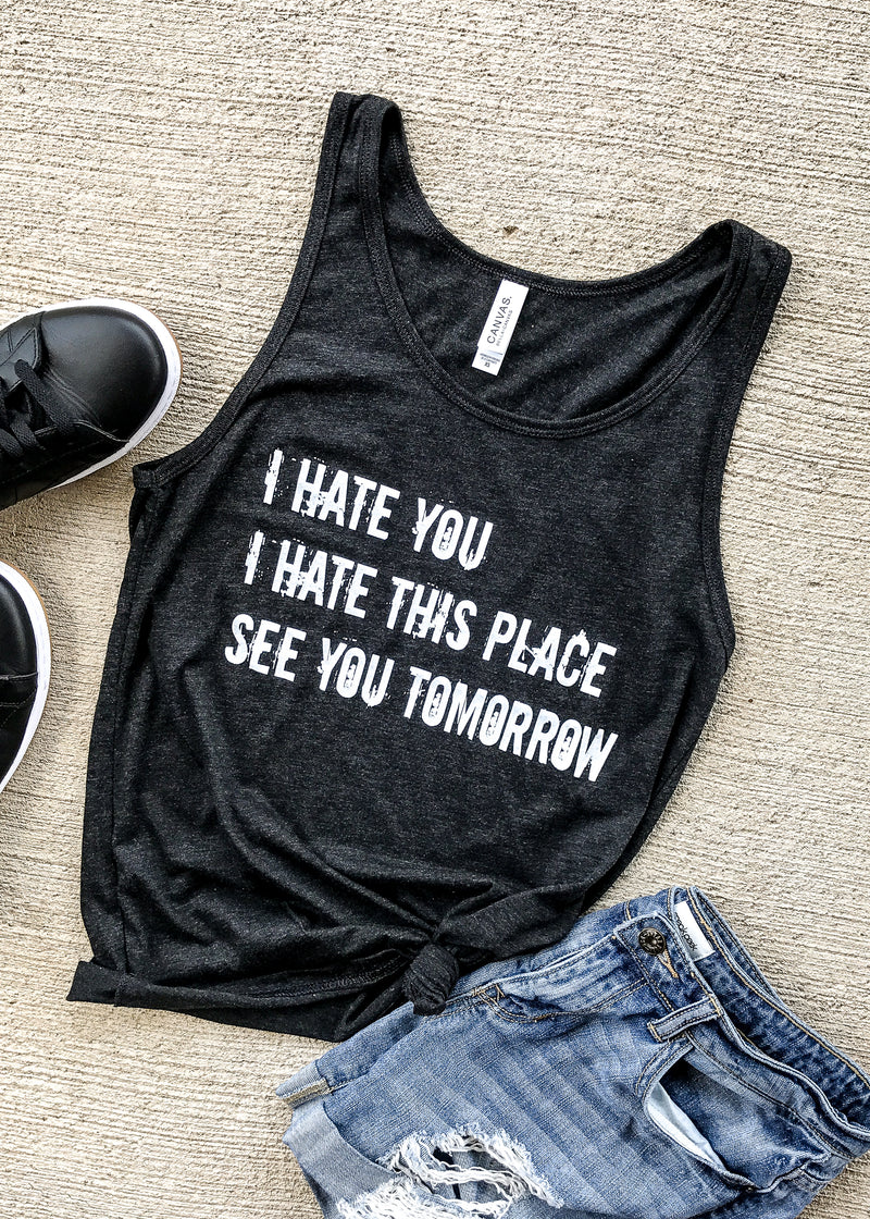 I Hate This Place UNISEX Tank - Charcoal