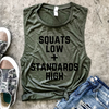 Squats Low + Standards High Muscle Tank - Military Green