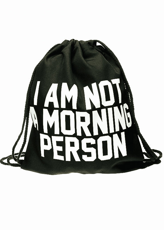 I'm Not a Morning Person Gym Bag