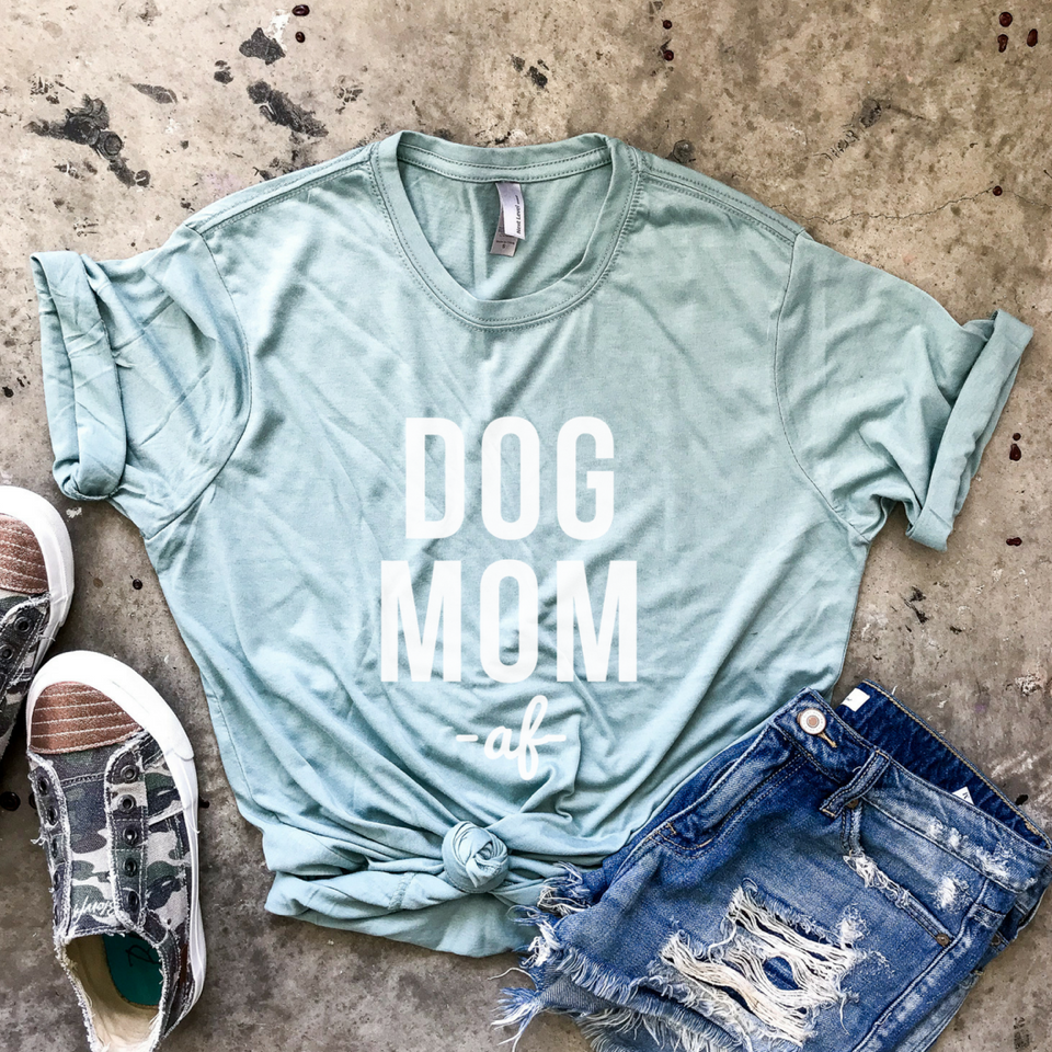 Dog Mom AF Sea-foam Green Tee