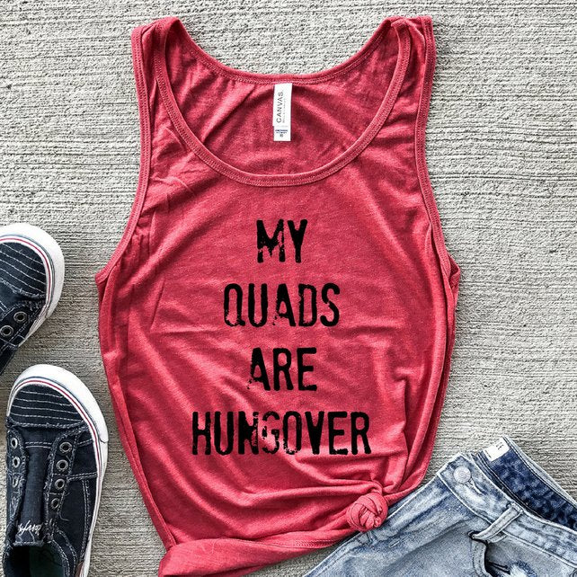 My Quads Are Hungover Red Unisex Muscle Tank
