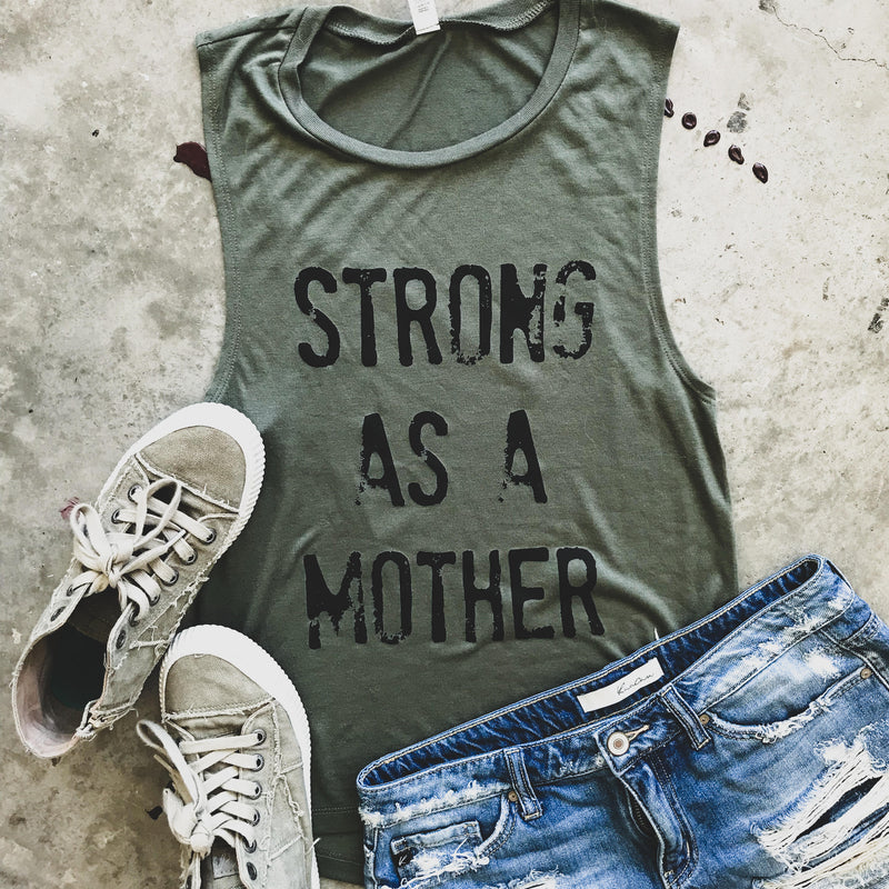 Strong as a Mother Military Green Muscle Tank