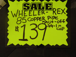 Wheeler Rex 85 Copper Pipe Shut-Off