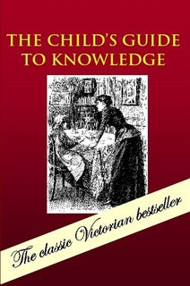 The Child's Guide to Knowledge
