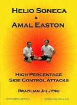 HIGH PERCENTAGE SIDE CONTROL ATTACKS DVD WITH HELIO SONECA & AMAL EASTON