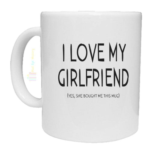 I Love My Girlfriend Novelty Mug-mug-Mad Eye Gifts-Mad Eye McJury