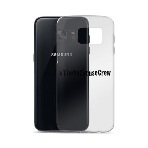#TheNoExcuseCrew® Samsung Cell Phone Case