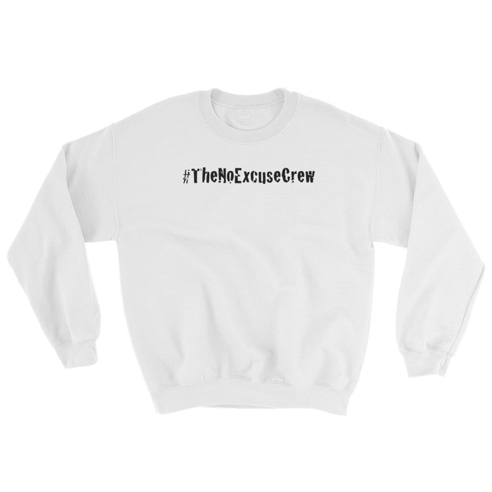#TheNoExcuseCrew® Men's SweatShirt