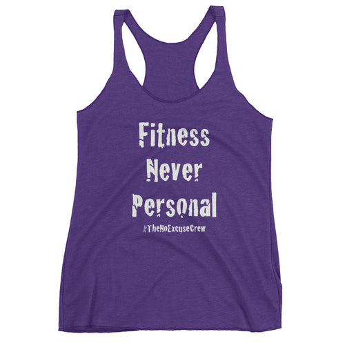 Fitness Never Personal™ Women's Tank