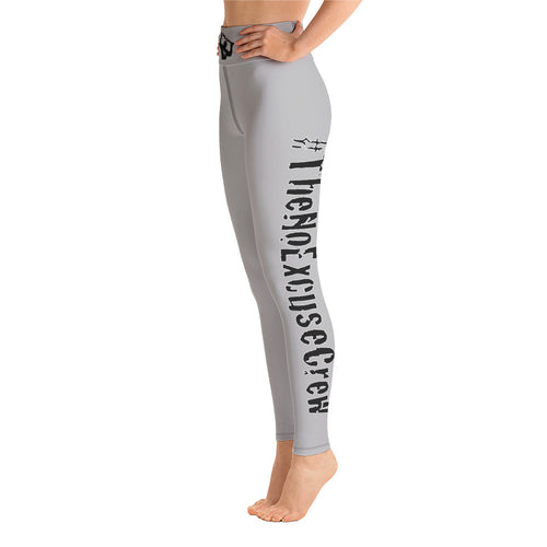#TheNoExcuseCrew - Yoga Leggings - Grey w/Blk writing