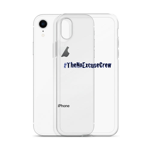 #TheNoExcuseCrew - iPhone XR Case