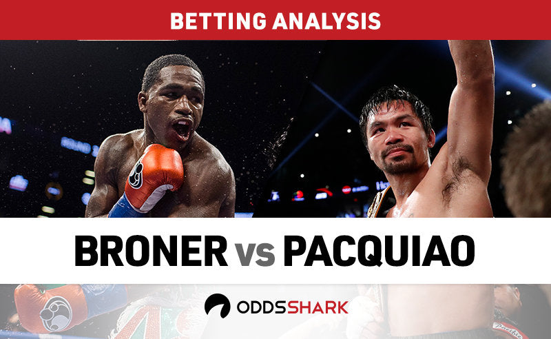 PACQUIAO VS BRONER BETTING ODDS AND PREDICTION