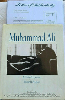 A Thirty-Year Journey Signed by Muhammad Ali & Bingham w/Letter of Authenticity