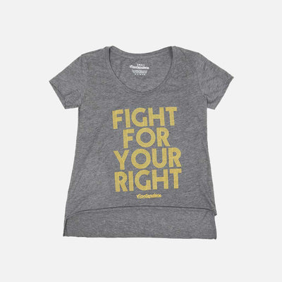 WOMEN'S FIGHT FOR YOUR RIGHT SCOOP - Contenders Clothing