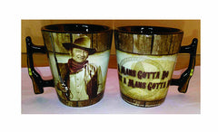 John Wayne Shot Glass Rifle Handle Man's Gotta Do