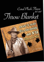 John Wayne Throw  I'll Shoot You