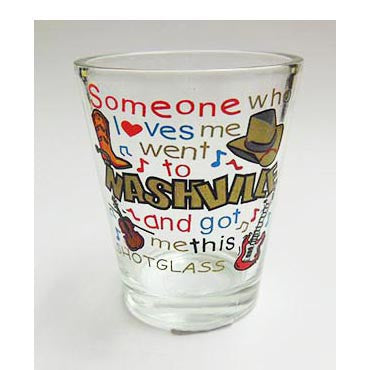Nashville Shot Glass Someone Loves