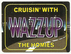 Wazzup Magnet Mini Sign