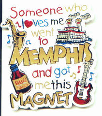 Memphis Magnet Someone Loves Me
