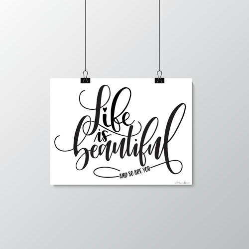 Life is Beautiful and so are you - poster