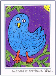 "BLUEBIRD OF HAPPINESS -  5"" x 7"" Folk Art Print, Hand-Decorated, Limited-Edition - art by debOrah"