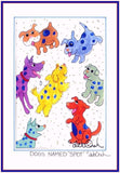 "Dogs Named ""SPOT"" -  5"" x 7"" Folk Art Print, Hand-Decorated, Limited-Edition - art by debOrah"