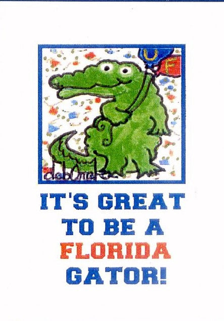 IT'S GREAT TO BE A FLORIDA GATOR ! - University of Florida Alligator UF Art Print in a Magnet - art by debOrah