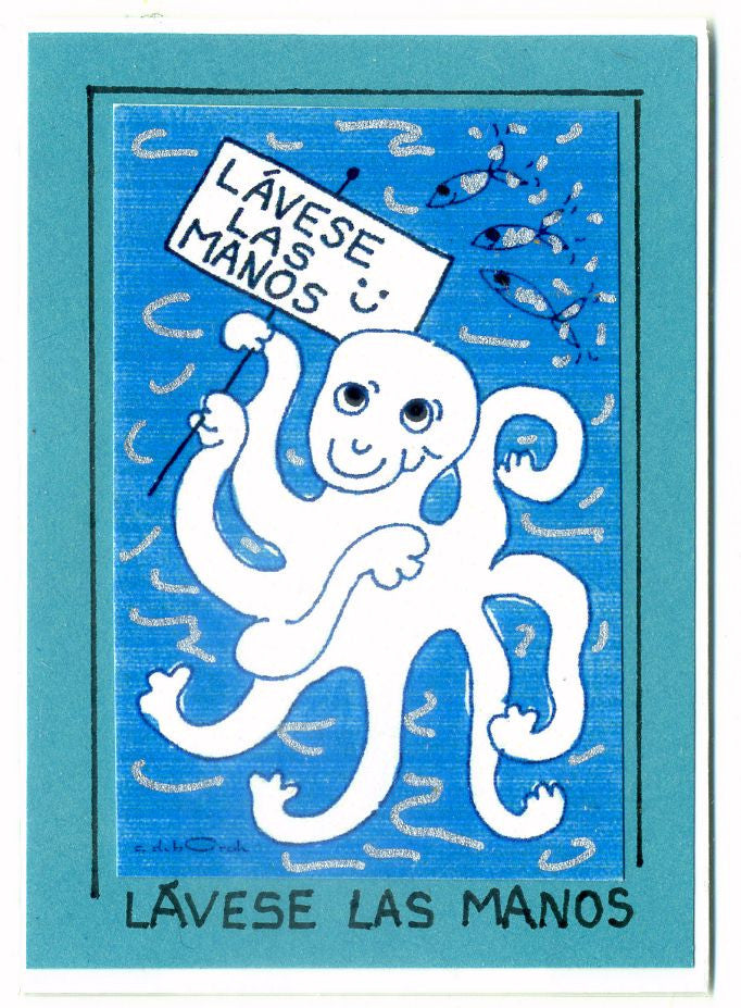 "LAVESE LAS MANOS! - ""Wash Your Hands"" (in Spanish) - Octopus Art Print in a Magnet - art by debOrah"