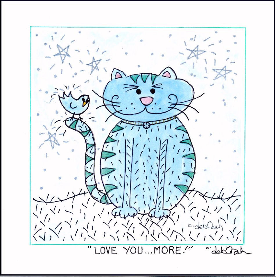 "Love You...More! - Cat - 8"" x 8""  SQUARE Art Print FRAMED, Hand-Decorated, Limited-Edition - art by debOrah"