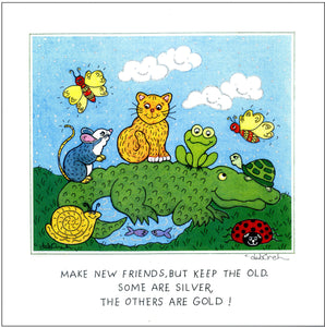 "MAKE NEW FRIENDS, BUT KEEP THE OLD - Alligator, Turtle, Frog, Cat, Mouse, Butterflies, Snail and Ladybug. 8""x8"" Square Art Print Framed - art by debOrah"