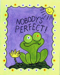 "NOBODY'S PERFECT ! -  FROG Folk Art Print, 8"" x 10"" Hand-Decorated, Limited-Edition - art by debOrah"