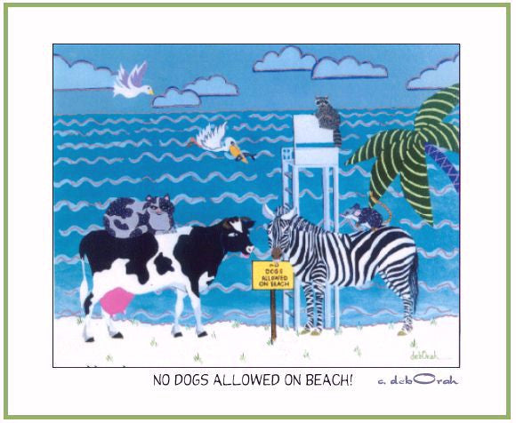 "NO DOGS ALLOWED ON BEACH ! - Zebra & Cow, 11"" x 14"" Art Print, Hand-Decorated, Limited-Edition - art by debOrah"