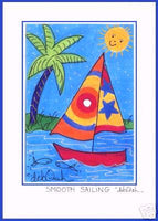 SMOOTH SAILING -  SAILBOAT Saying, 5