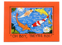 OH BOY, THEY'RE KOI !- Fish, Goldfish Art Print in a Magnet - art by debOrah