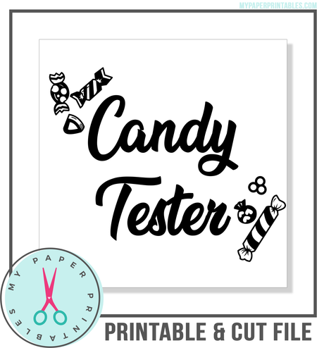 Candy Tester Cut File